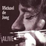 Michael De Jong - Alive