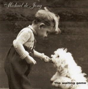 Michael De Jong -The Waiting Game