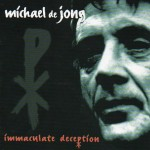 07Michael De Jong -Immaculate Deception