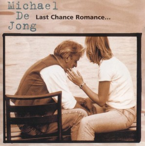 Michael De Jong -Last Chance Romance