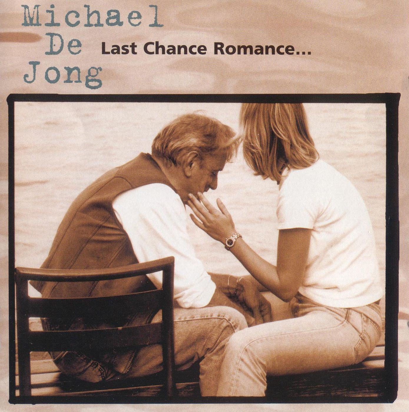 Michael De Jong - Last Chamce Romance