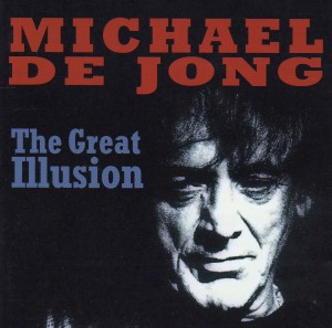 Michael De Jong -The Great Illusion