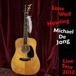 Michael De Jong - Lone Wolf Howling