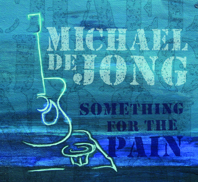 Michael de Jong - Something For The Pain